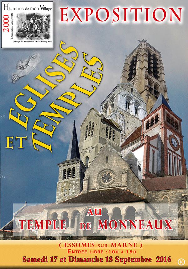 17 et 18 septembre, au Temple de Monneaux, l'association 2000 Histoires de mon Village présente une exposition sur les Eglises et Temples. En collaboration avec l'association des Amis du Temple de Monneaux.